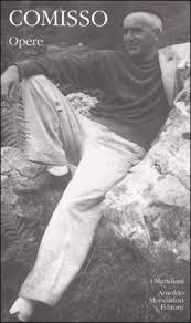 Meridiani, però, ha dedicato a Giovanni Comisso 1900 circa di pagine, nell'intendo di raccogliere la sua parabola di scrittore