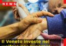 Il Veneto investe nel welfare per superare l'emergenza Covid