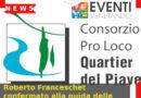 Roberto Franceschet confermato alla guida delle Pro loco del Quartier del Piave