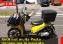 Antitrust multa Poste Italiane per la mancata consegna delle raccomandate