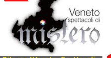 """Ritorna """"Veneto: Spettacoli di Mistero"""" l'evento più misterioso dell'anno"""