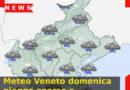 Meteo Veneto domenica piogge sparse e temperature in calo