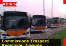 Commissione Trasporti Regionale: Aziende venete più virtuose e senza risorse