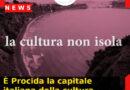 La cultura non isola: è Procida la capitale italiana della cultura 2022
