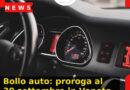 Bollo auto: proroga al 30 settembre in Veneto