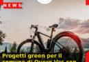 Progetti green per il comune di Quero Vas con aiuti alle attività ricettive