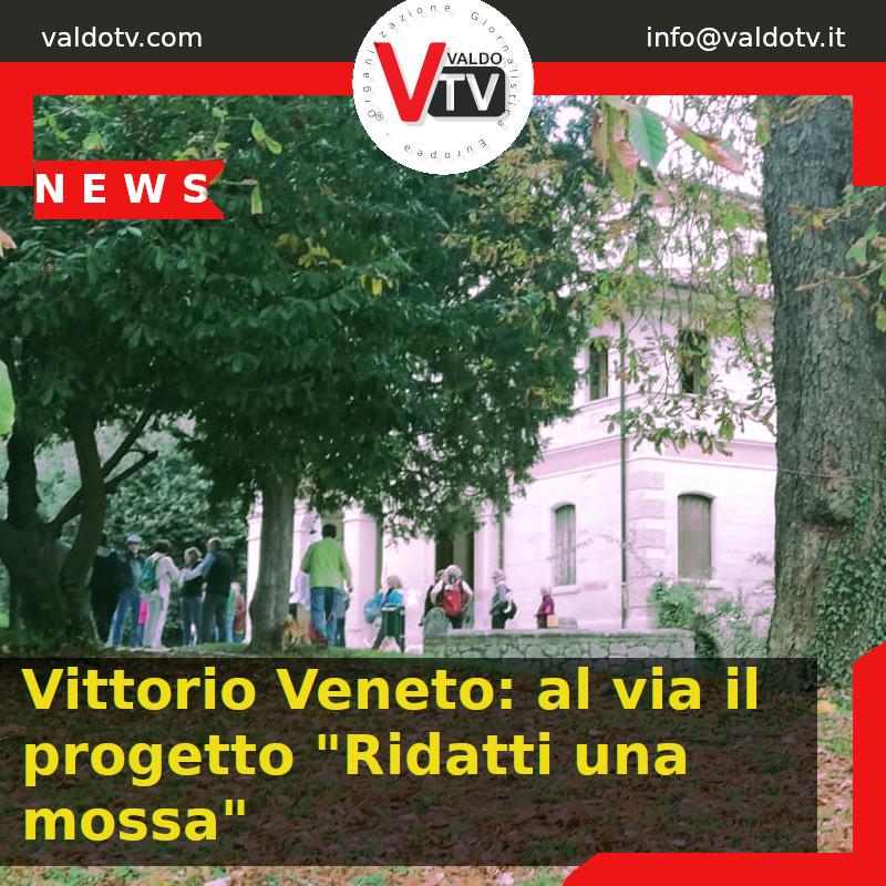 """Vittorio Veneto: al via il progetto """"Ridatti una mossa"""""""