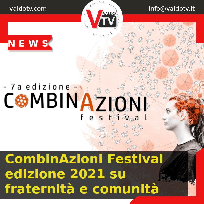 CombinAzioni Festival edizione 2021 su fraternità e comunità