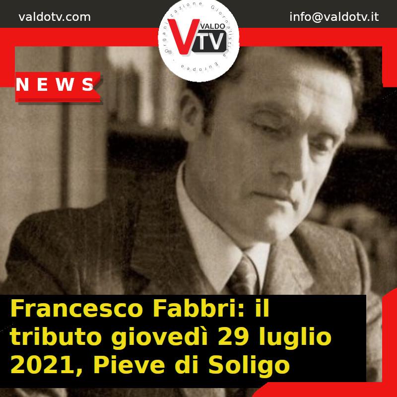 Francesco Fabbri: il tributo giovedì 29 luglio 2021, Pieve di Soligo