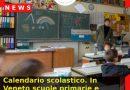Calendario scolastico. In Veneto scuole primarie e secondarie al via dal 13 settembre