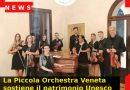 La Piccola Orchestra Veneta sostiene il patrimonio Unesco con un concerto a Soligo