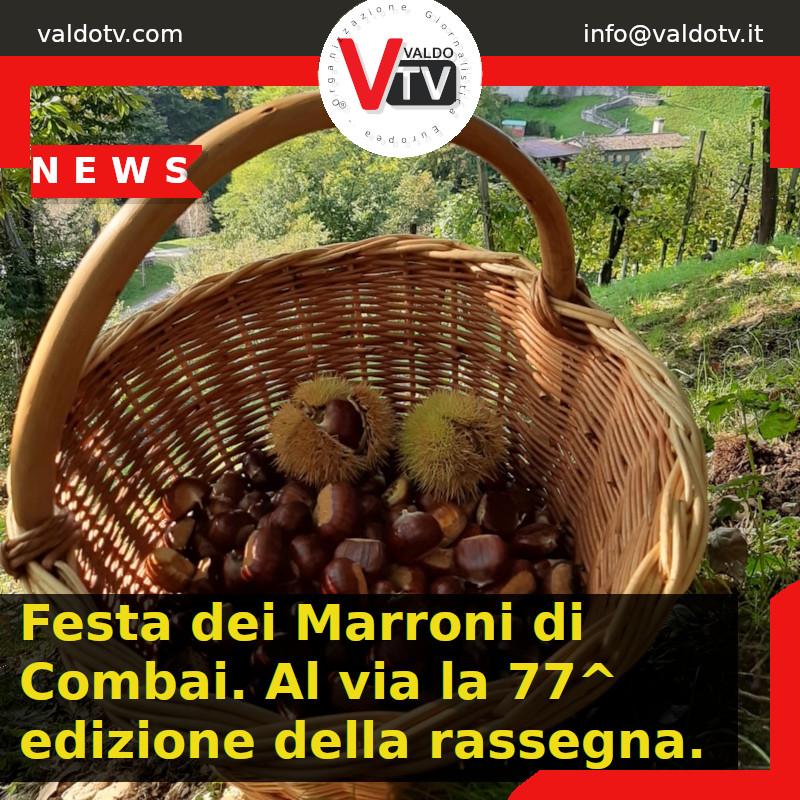 Festa dei Marroni di Combai. Al via la 77^ edizione della rassegna.