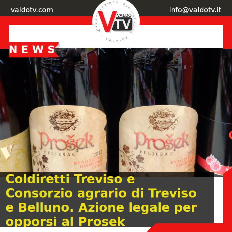 Coldiretti Treviso e Consorzio agrario di Treviso e Belluno. Azione legale per opporsi al Prosek