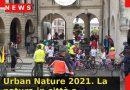 Urban Nature 2021. La natura in città a Conegliano