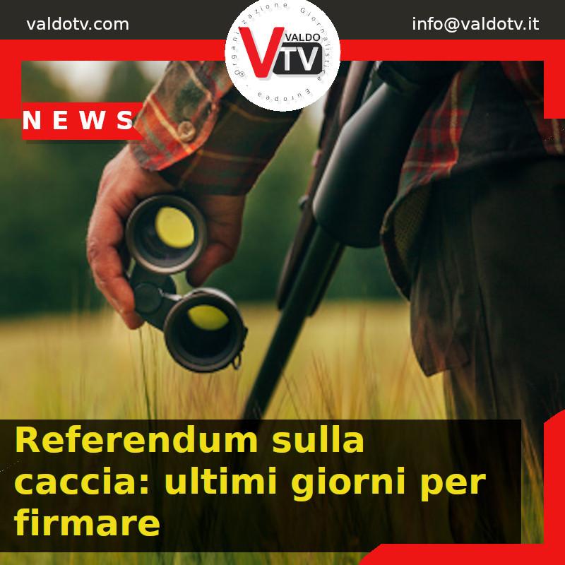 Referendum sulla caccia: ultimi giorni per firmare